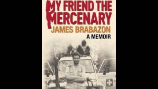 History Book Review: My Friend the Mercenary by James Brabazon