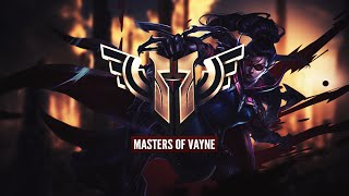Masters of Vayne - League of Legends Montage