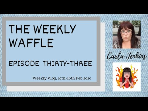 THE WEEKLY WAFFLE EP. 33 9-16 Feb 2020 - BOWLING, CINEMA, TAKING OUT THE RECYCLING.. IT'S ALL GO!
