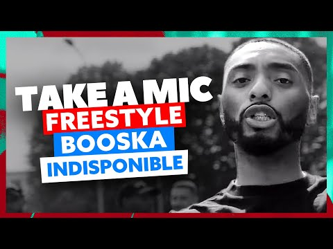 Youtube: Take A Mic | Freestyle Booska Indisponible