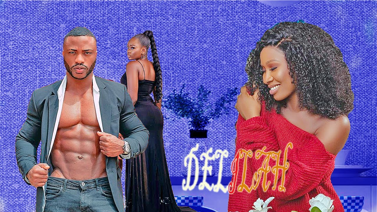 Download DELILAH - (SONIA UCHE )NIGERIAN NOLLYWOOD MOVIE 2021 AFRICA FULL MOVIE