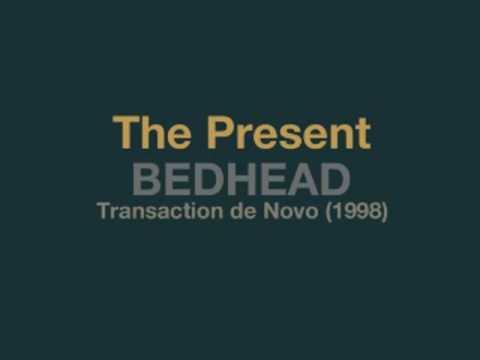 Bedhead - The Present mp3