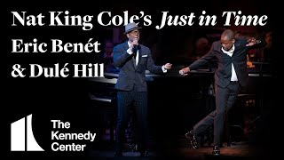 Eric Benét and Dulé Hill perform Nat King Cole's Just in Time with the NSO Pops