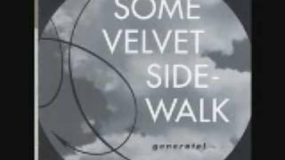 Some Velvet Sidewalk Day Follows Night