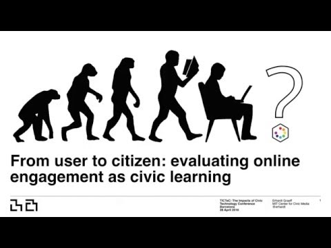 From user to citizen: evaluating online engagement as civic learning - April 28, 2016 - TICTeC 2016