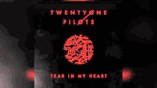 Twenty One Pilots - Tear In My Heart (Official Instrumental)