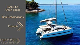 BALI 4.5 Open Space Catamaran: Vidéo de Visite Guidée (Français)