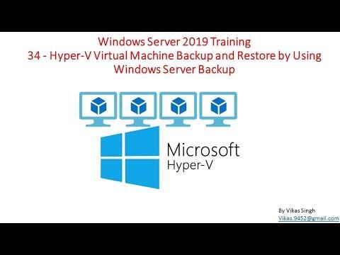 windows-server-2019-training-34---how-to-backup-and-restore-hyper-v-virtual-machine