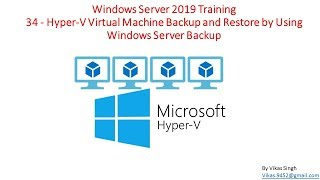 Windows Server 2019 Training 34 - How to Backup and Restore Hyper-V Virtual Machine