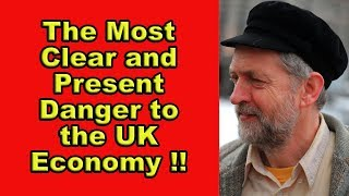 ⚡Jeremy Corbyn is More Dangerous to the UK Economy Than Brexit⚡