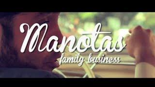 """Manotas """"Family Business""""  Video Oficial"""