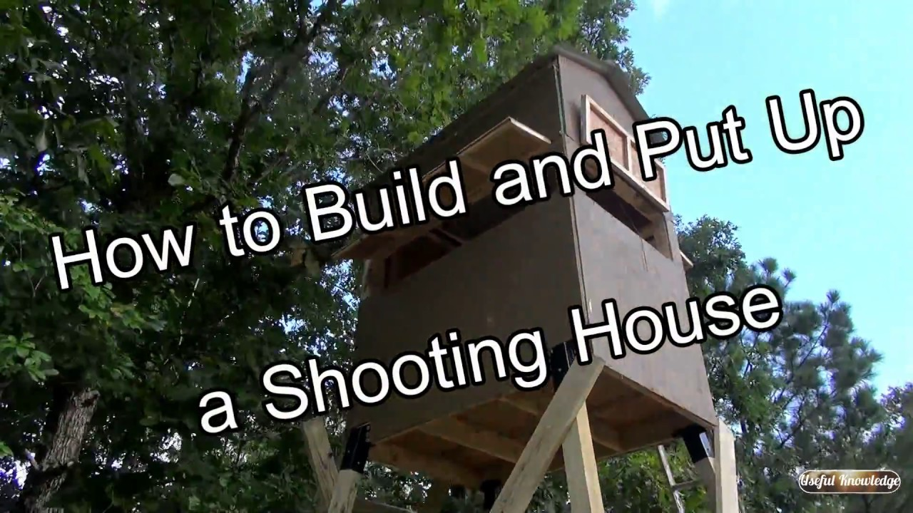 maxresdefault Plans For Shooting Houses Deer Hunting on pallet house plans, narrow house plans, beautiful floor house plans, super-rich house plans, wounded warrior project house plans, train depot house plans,