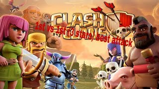 Clash of clans best attack 1st vs 1st (3 stars)