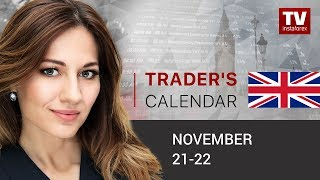 InstaForex tv news: Traders' calendar for November 21 - 22: Further EUR growth in question. Outlook for EUR/USD