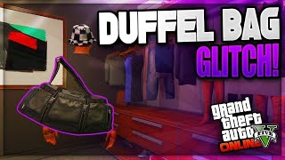 NEW HOW TO GET THE  DUFFLE BAG ONLY WORKING METHOD (GTA 5 Online)