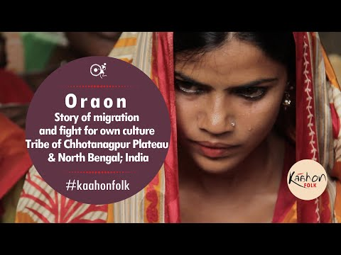 #KaahonFolk- Oraon | Indus Valley Civilization | Chhotanagpur plateau | North Bengal | India