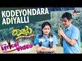 Raju Kannada Medium Kodeyondara New Lyrical HD Video Song 2017 Gurunandan Aashika Kiran