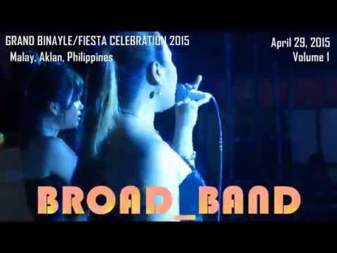 Grand Binayle @ Malay Aklan featuring Broad Band Vol 1