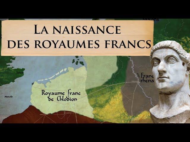 La naissance des royaumes francs et la fin de l'Empire romain d'occident