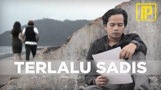 Download Ipank - Terlalu Sadis (Official Music Video)