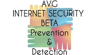 AVG Internet Security BETA Prevention and Detection Test