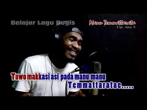 Karaoke Lagu bugis_Manu Temmattarata (cover by alex onaola)