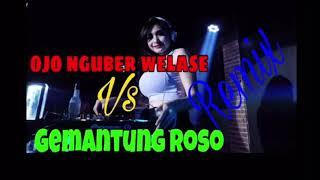 New remix ojo nguber welase vs gemantung roso