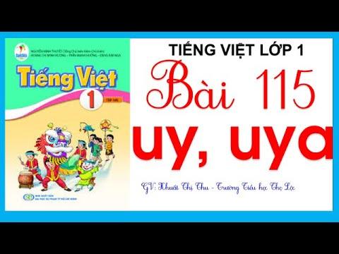 Tiếng Việt lớp 1| Bài 115: uy, uya | Sách Cánh Diều lớp 1| Cô Thu