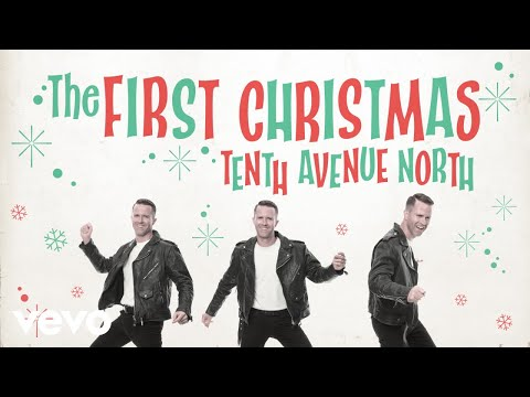 Tenth Avenue North - The First Christmas (feat. Zach Williams) [Audio] ft. Zach Williams