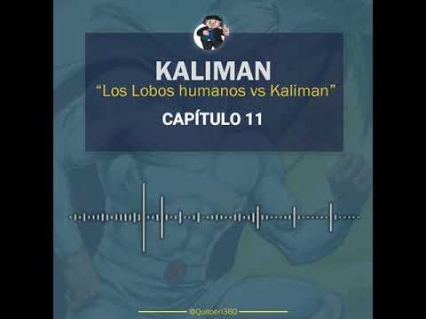 Kaliman vs Los Lobos Humanos - Capítulo 11