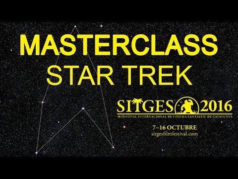 Sitges 2016: Masterclass - Star Trek