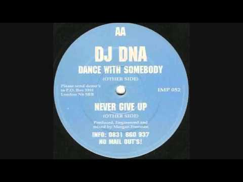 DJ DNA - Dance With Somebody