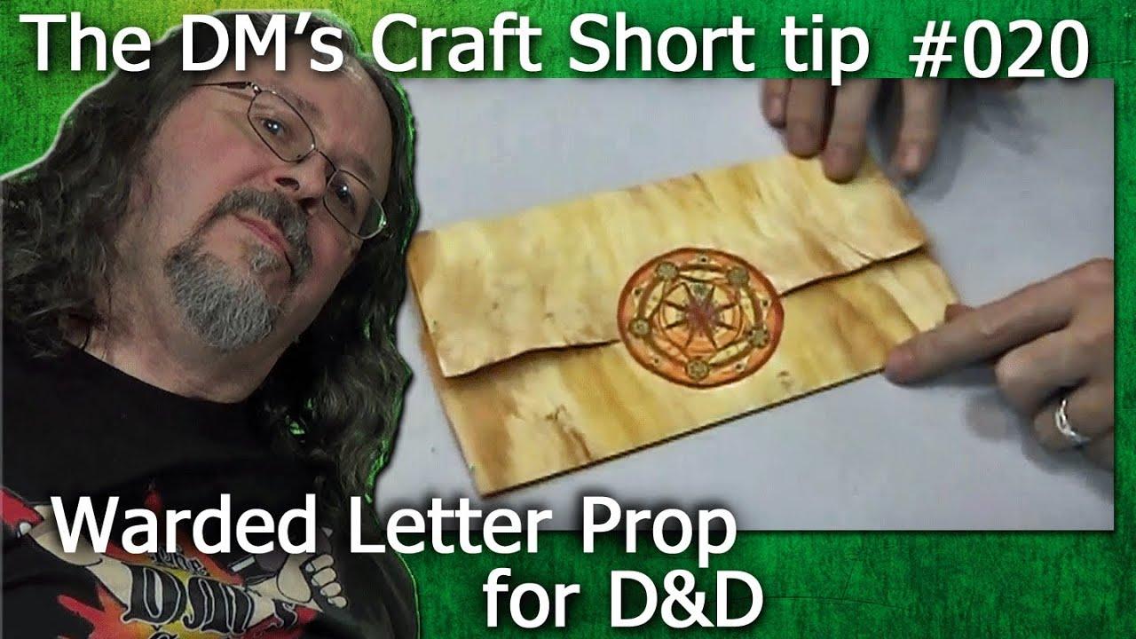 Warded letter prop for D&D (The DM's Craft, Short Tip, EP20)