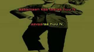 Awara hoon - Karaoke