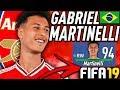 GABRIEL MARTINELLI IN FIFA 19 CAREER MODE!!! FIFA 19 Growth Test