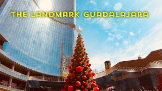 The Landmark Guadalajara - decoración navideña [4K]