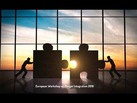 European Workshop on merger integration 2016: Keynote2