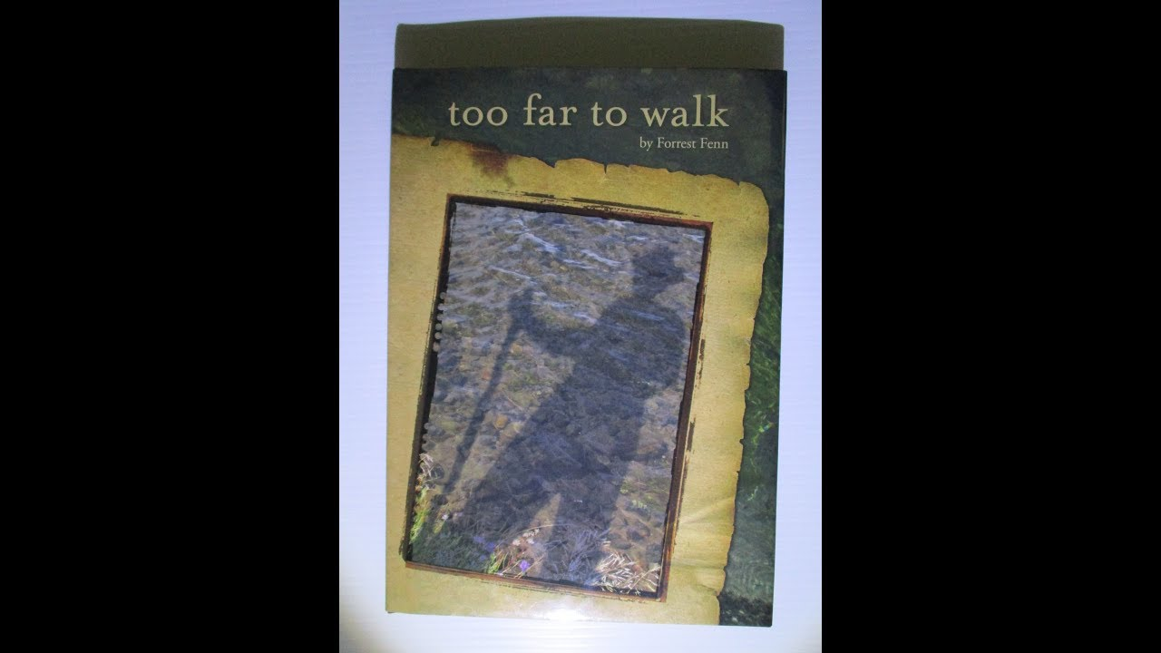 Forrest Fenn - Book Review: Too Far To Walk