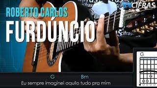 Roberto Carlos - Furdúncio - Aula de Violão - TV Cifras