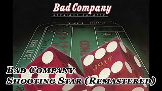 Bad Company - Shooting Star (Official Audio)