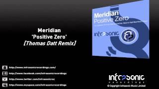 Meridian - Positive Zero (Thomas Datt Remix)