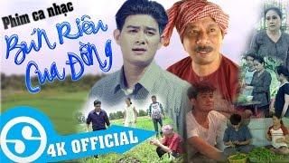 Phim Ca Nhạc [4K] BÚN RIÊU CUA ĐỒNG - Lâm Quang Long || Danh Hài Bảo Chung, Việt Mỹ, Hồng Nhung