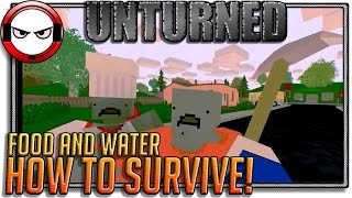 Unturned Survival Tutorial - Food And Water (how To Stay Alive In Unturned)