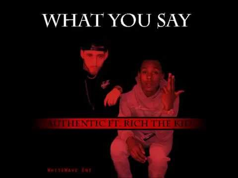 Download Whitewave Ft. Rich The Kid- What you say