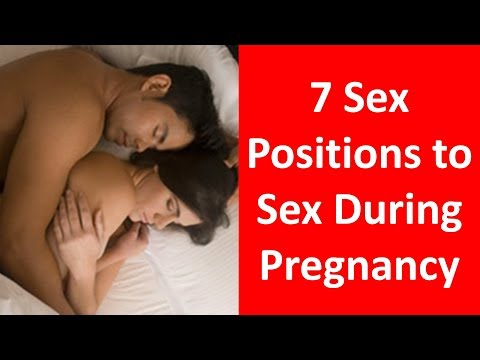 7 Sex Positions to Enjoy Sex During Pregnancy Mp3