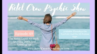 The Rebel Crows Are Back: Quieting Down and Leveling Up! TikTok Drama And Witchcraft - Episode 49