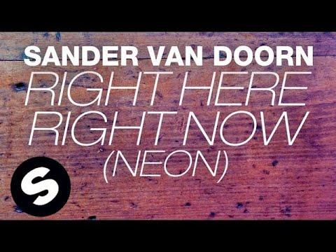 Sander van Doorn - Right Here Right Now (Neon) [Extended Mix]
