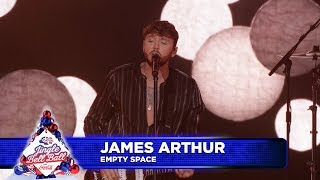 James Arthur - 'Empty Space' (Live at Capital's Jingle Bell Ball 2018)