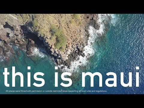 This is Maui - [4K Drone video]