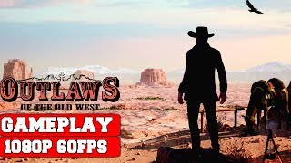 Outlaws of the Old West Gameplay (PC)